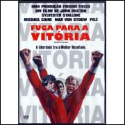 FUGA PARA A VITÓRIA - DVD