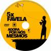 5x Favela - Agora por Nós Mesmos