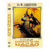 NASCIMENTO DE UMA NAÇÃO - D.W. GRIFFITH -  DVD