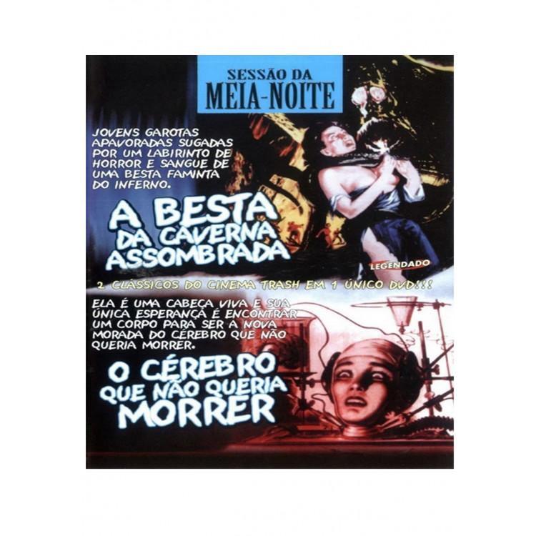 A BESTA DA CAVERNA ASSOMBRADA / O CÉREBRO QUE NÃO QUERIA MORRER - DVD