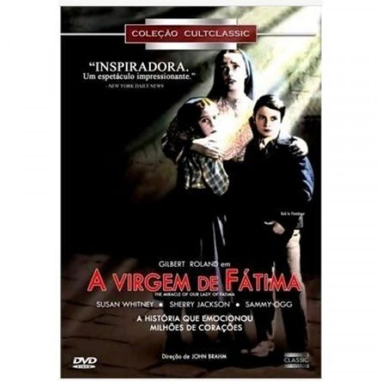 A VIRGEM DE FÁTIMA - Dir. John Brahm  - DVD