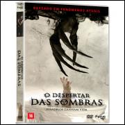 O Despertar Das Sombras  - Terror -  DVD