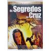 OS SEGREDOS DA CRUZ - Vol 1 e Vol. 2  Documentário - 2 DVDS