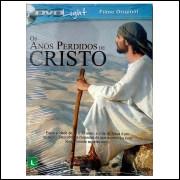 Os Anos Perdidos De Jesus Cristo  -  (cristão) Dvd Light