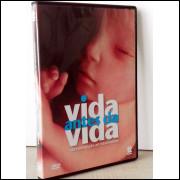 Vida Antes Da Vida - Da Concepção Ao Nascimento Dvd